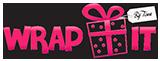 Wrap It by Tina